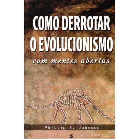 como-derrotar-o-evolucionismo