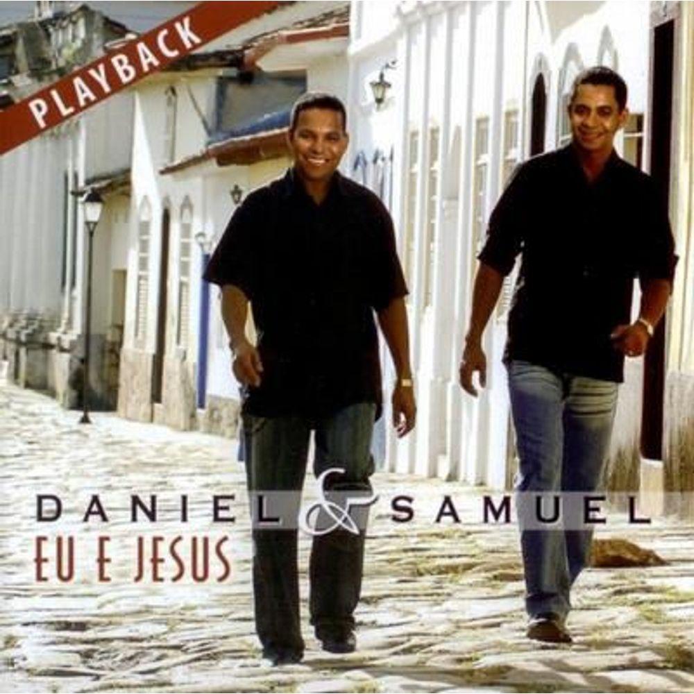 Cd Daniel E Samuel Eu E Jesus Play Back Livraria 100 Cristao