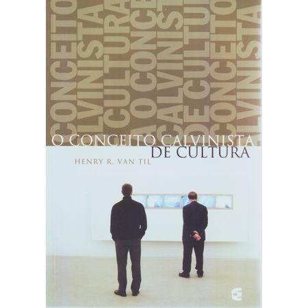 o-conceito-calvinista-de-cultura