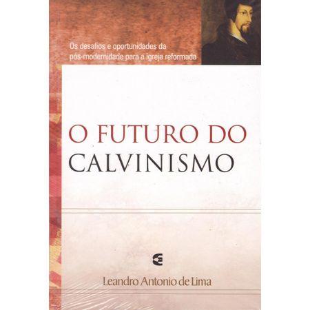 o-futuro-do-calvinismo