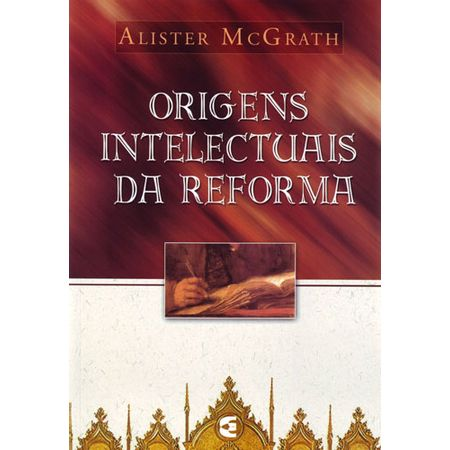 origens-intelectuais-da-reforma
