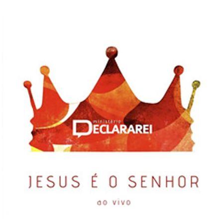 CD-Min.-Declararei-Jesus-e-o-Senhor