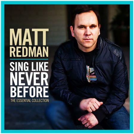 CD-Matt-Redman-Sing-like-never-before