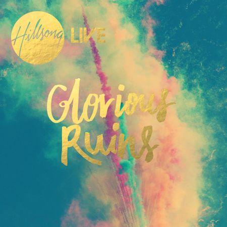 CD-Hillsong-Glorious-Ruins