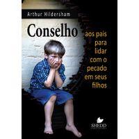 conselhor-aos-pais-para-lidar-com-o-pecado-em-seus-filhos