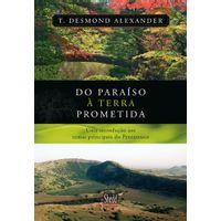 do-paraiso-a-terra-prometida