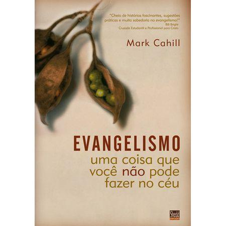 evangelismo-uma-coisa-que-voce-nao-pode-fazer-no-ceu