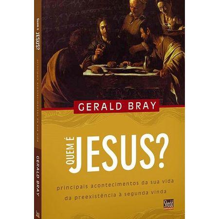 quem-e-jesus-gerald-bray