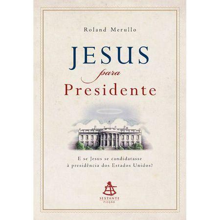 Jesus-Para-Presidente