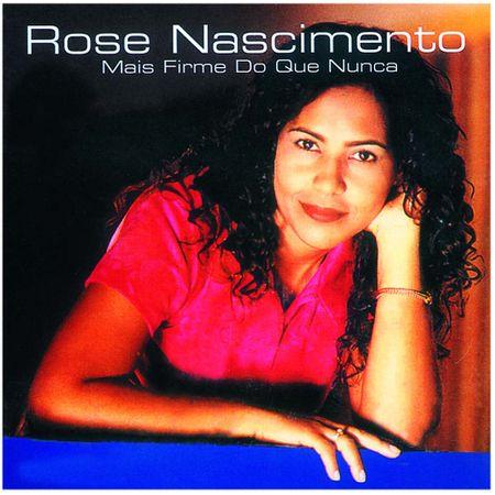 CD-Rose-Nascimento-Mais-firme-do-que-nunca