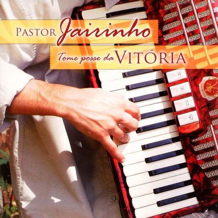 cd-pastor-jairinho-tome-posse-da-vitoria