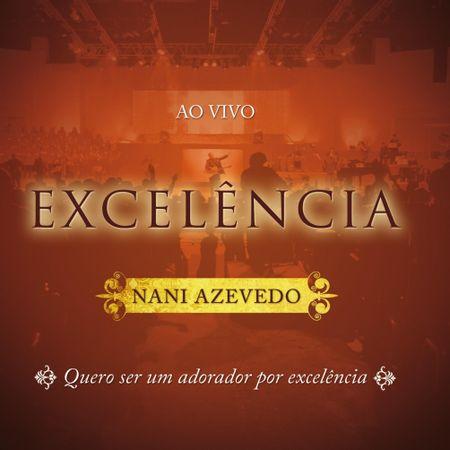 cd-nani-azevedo-excelencia