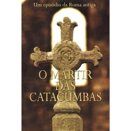 O-martir-das-catacumbas