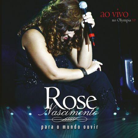 cd-rose-nascimento-para-o-mundo-ouvir-ao-vivo-no-olimpia