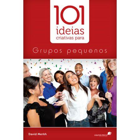101-ideias-para-grupos-pequenos