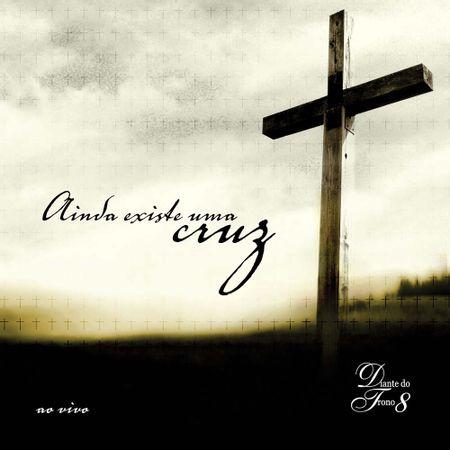 cd-diante-do-trono-ainda-existe-uma-cruz