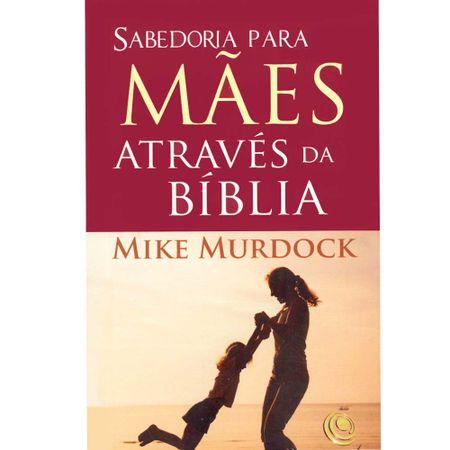 Sabedoria-para-maes-atraves-da-biblia