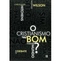 cristianismo-e-bom-para-o-mundo