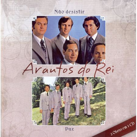 cd-arautos-do-rei-nao-desistir-e-paz
