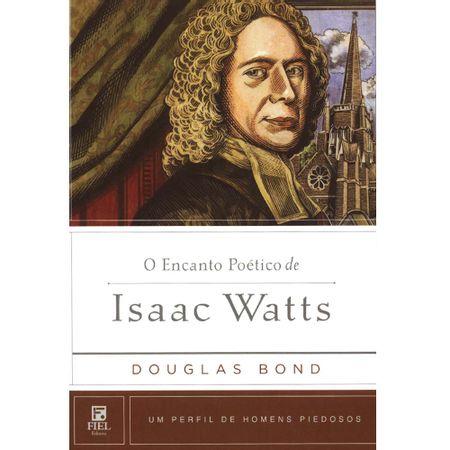 O-encanto-poetico-de-Isaac-Watts