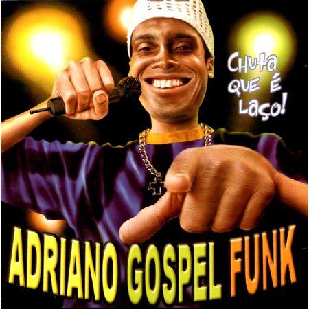 cd-adriano-gospel-funk-chuta-que-e-laco