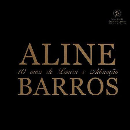 cd-aline-barros-10-anos