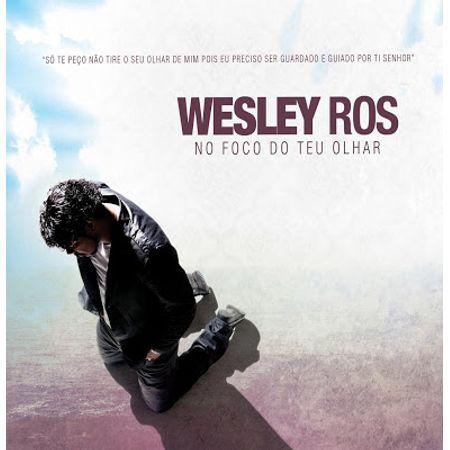 cd-wesley-ros-no-foco-de-deus