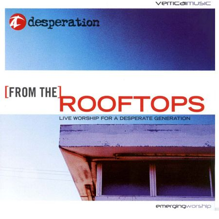 CD-Desperation-Rooftops