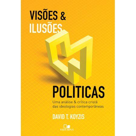 Visoes-e-Ilusoes-Politicas