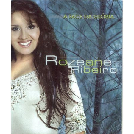 cd-rozeane-ribeiro-a-face-de-gloria