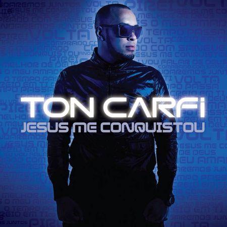 cd-ton-carfi-jesus-me-conquistou