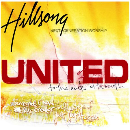 CD-Hillsong-United-To-the-ends-of-the-earth