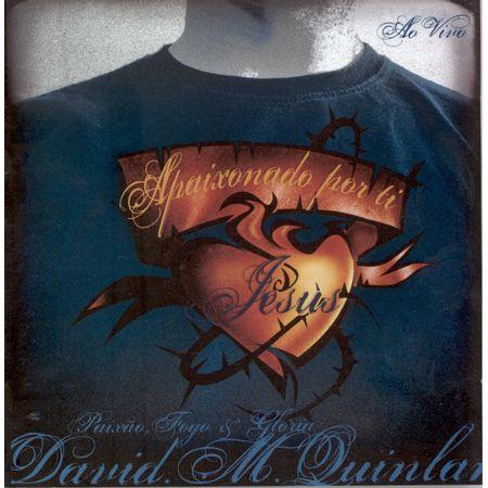 cd-apaixonado-por-ti-jesus-david-quinlan