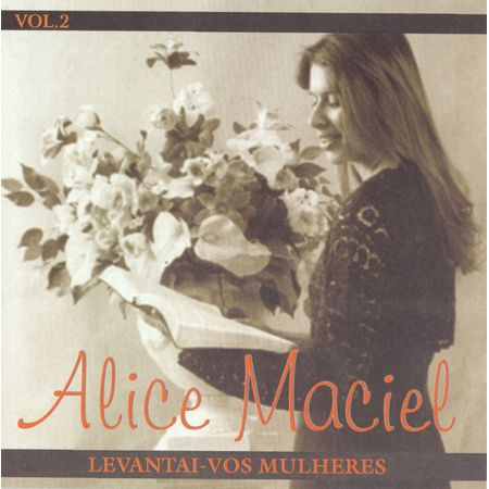 cd-alice-maciel-volume-2-levantei-vos-mulheres
