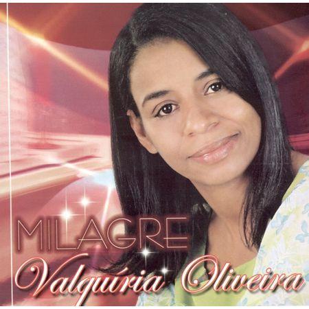 cd-valquiria-milagre