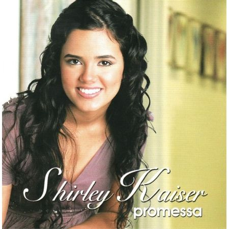 cd-shirley-kaiser-promessa