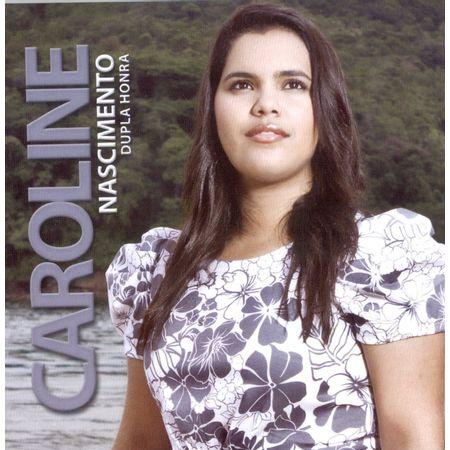 cd-caroline-nascimento-dupla-honra