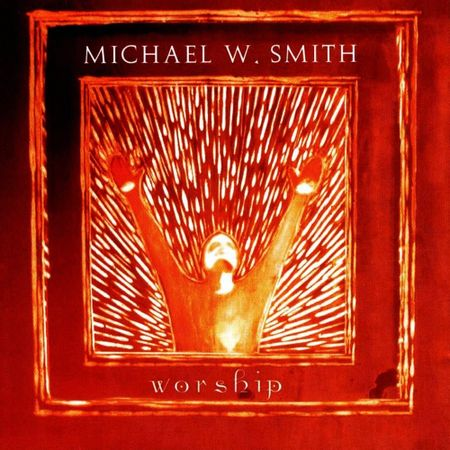 CD-Michael-W-Smith-Worship