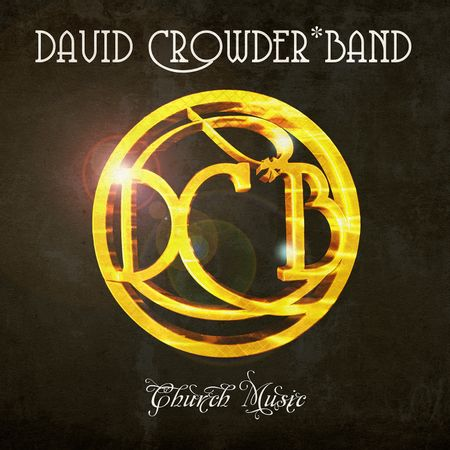 cd-david-crowder-band