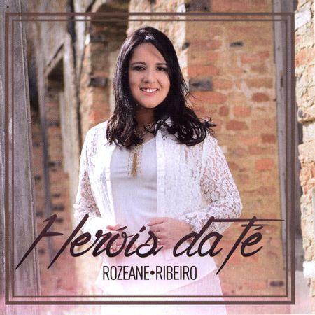 CD-Rozeane-Ribeiro-Herois-da-Fe