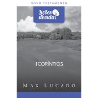 serie-licoes-vida-1-corintios-max-lucado