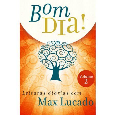 Bom-dia--Max-Lucado-Vol.2