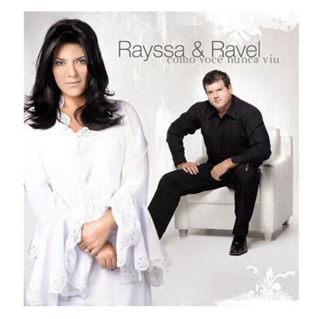 CD-Rayssa-e-Ravel-Como-voce-nunca-viu