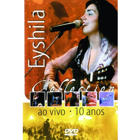 DVD-Eyshila-10-Anos-Collection