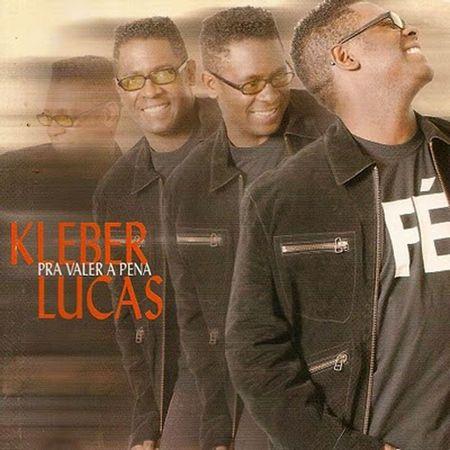 CD-Kleber-Lucas-Pra-valer-a-pena