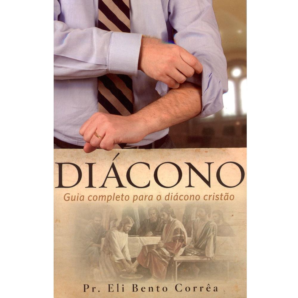 Diácono | Livraria 100% Cristão - cemporcentocristao