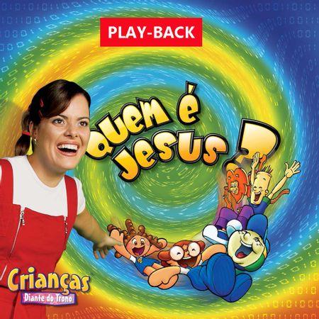 PB-Criancas-Diante-do-Trono-Quem-e-Jesus-