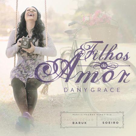 CD-Dany-Grace-filhos-do-amor