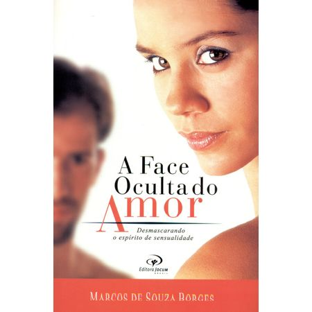 A-Face-Oculta-do-Amor