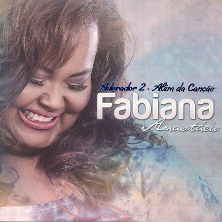 cd-fabiana-anastacio-adorador-2-alem-da-cancao